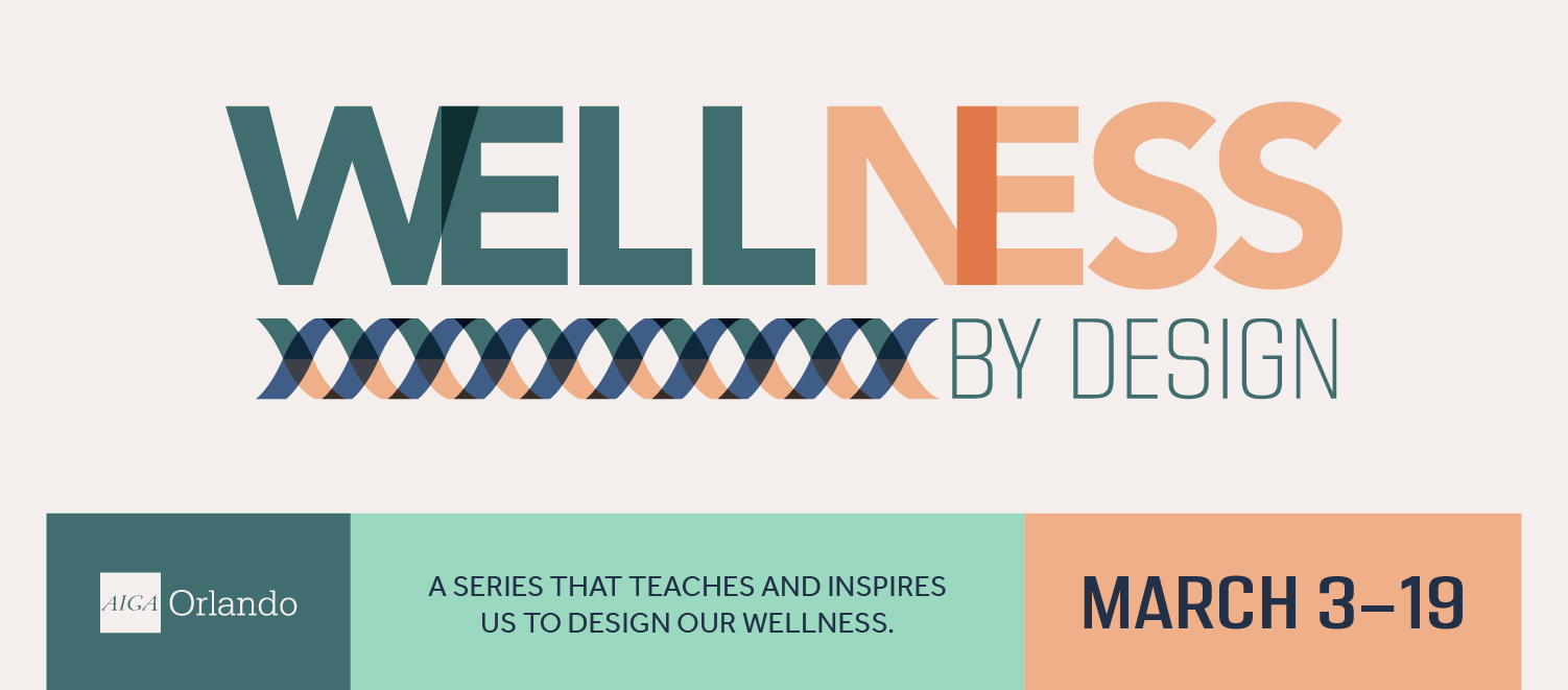 Wellness by Design March 3-19